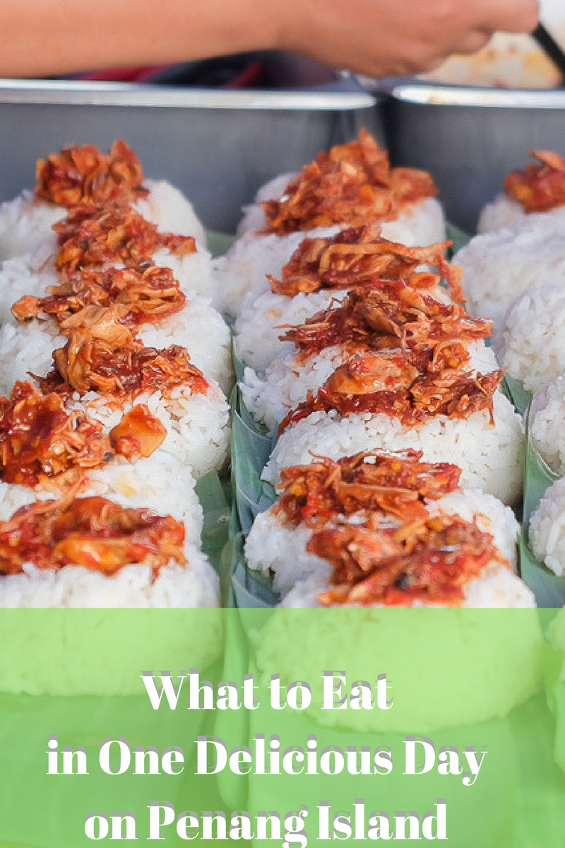 What to Eat Penang Island Malaysia