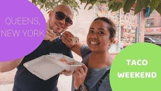 Weekend Only Taco Vlog Jackson Heights